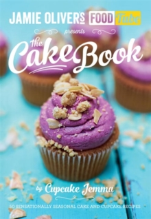 Jamie's Food Tube: The Cake Book, Paperback / softback Book