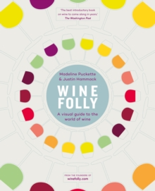 Wine Folly : A Visual Guide to the World of Wine, Hardback Book