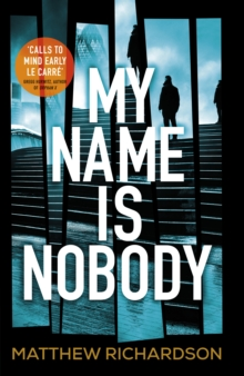 My Name is Nobody, Hardback Book