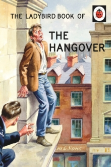 The Ladybird Book of the Hangover, Hardback Book