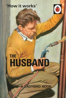 How it Works: The Husband, Hardback Book
