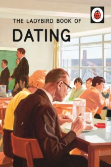 The Ladybird Book of Dating, Hardback Book