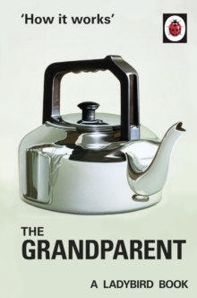 How it Works: The Grandparent, EPUB eBook