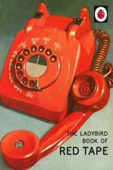 The Ladybird Book of Red Tape, Hardback Book