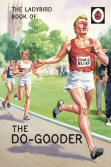 The Ladybird Book of The Do-Gooder, EPUB eBook