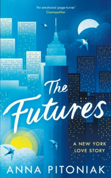 The Futures : A New York love story, Hardback Book
