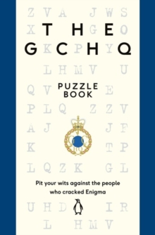 The GCHQ Puzzle Book : The perfect gift for Father's Day, Paperback Book