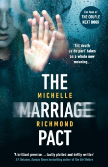 The Marriage Pact : The bestselling thriller for fans of THE COUPLE NEXT DOOR, Hardback Book