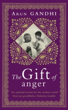 The Gift of Anger : The Sunday Times Bestseller, Hardback Book