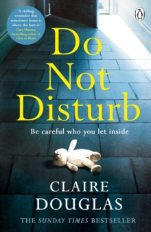 Do Not Disturb : Be careful who you let inside . . ., Paperback / softback Book