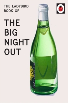The Ladybird Book of The Big Night Out, Hardback Book