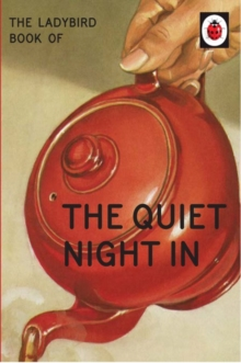 The Ladybird Book of The Quiet Night In, Hardback Book