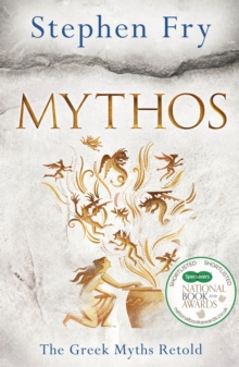 Mythos : The Greek Myths Retold, Hardback Book