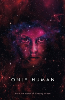 Only Human : Themis Files Book 3, Hardback Book