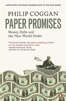 Paper Promises : Money, Debt and the New World Order, Paperback Book