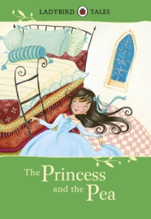 Ladybird Tales: The Princess and the Pea, Hardback Book