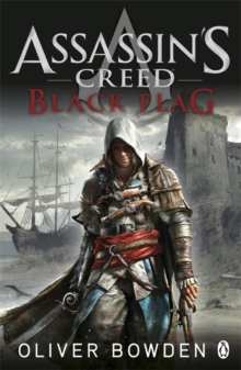 Black Flag : Assassin's Creed Book 6, Paperback Book