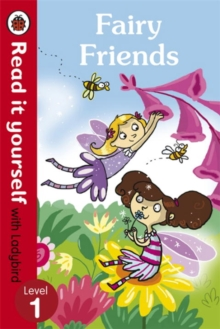 Fairy Friends - Read it Yourself with Ladybird : Level 1, Paperback Book