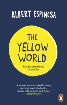 The Yellow World : Trust Your Dreams and They'll Come True, Paperback Book