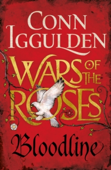 Wars of the Roses: Bloodline : Book 3, Paperback Book
