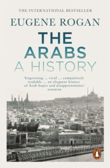 The Arabs : A History   Third Edition, EPUB eBook