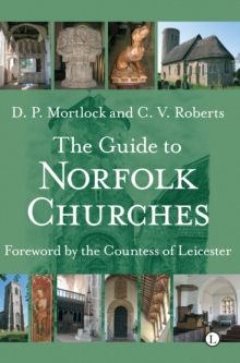 The Guide to Norfolk Churches, Paperback / softback Book