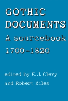 Gothic Documents : A Sourcebook 1700-18, Paperback / softback Book