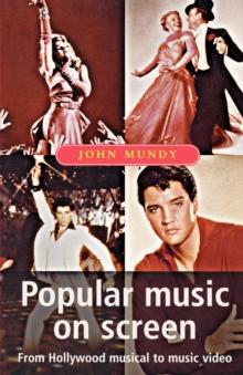 Popular Music on Screen, Paperback Book