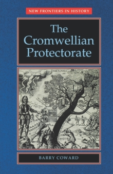The Cromwellian Protectorate, Paperback / softback Book