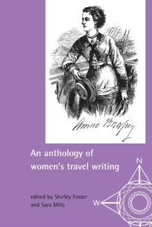 An Anthology of Women's Travel Writings, Paperback Book