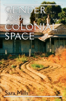 Gender and Colonial Space, Paperback Book