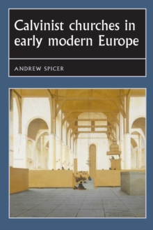 Calvinist Churches in Early Modern Europe, Paperback Book