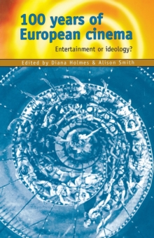100 Years of European Cinema : Entertainment or Ideology?, Paperback Book