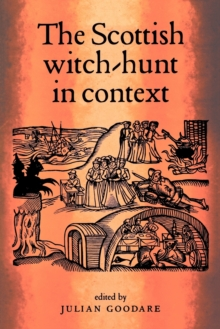 The Scottish Witch-Hunt in Context, Paperback / softback Book