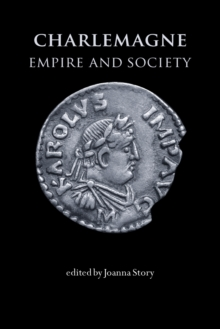 Charlemagne : Empire and Society, Paperback / softback Book