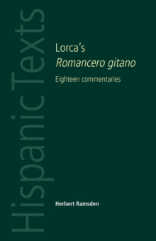 Lorca'S Romancero Gitano : Eighteen Commentaries, Paperback / softback Book