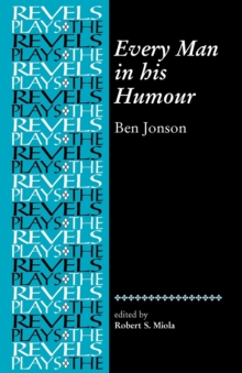 Every Man in His Humour : Ben Jonson, Paperback / softback Book
