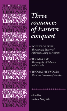 Three Romances of Eastern Conquest, Hardback Book