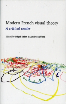 Modern French Visual Theory : A Critical Reader, Paperback Book