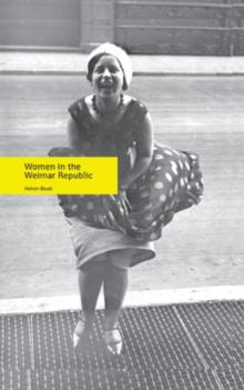 Women in the Weimar Republic, Paperback Book
