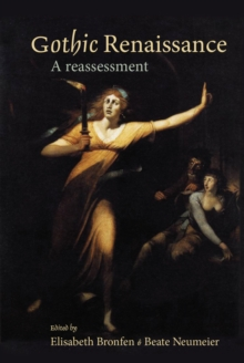 Gothic Renaissance : A Reassessment, Hardback Book