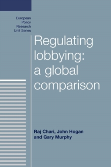 Regulating Lobbying: A Global Comparison, Paperback Book