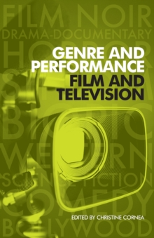 Genre and Performance: Film and Television, Paperback Book