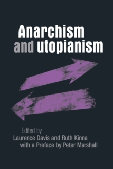 Anarchism and Utopianism, Paperback Book