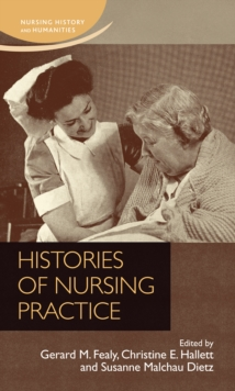 Histories of Nursing Practice, Hardback Book