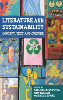 Literature and Sustainability : Concept, Text and Culture, Hardback Book