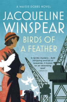 Birds of a Feather : Maisie Dobbs Mystery 2, Paperback / softback Book