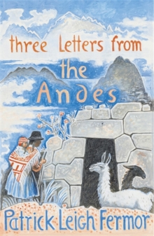 Three Letters from the Andes, Paperback / softback Book