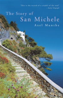 The Story of San Michele, Paperback Book