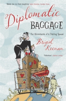 Diplomatic Baggage, Paperback / softback Book